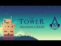 The Tower: Assassin's Creed